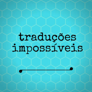 Exercício nº 5: traduções impossíveis