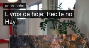 Livros de hoje: Recife, No Hay