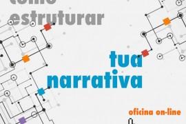 Como estruturar tua narrativa