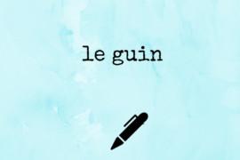 Resenha: Ursula Le Guin para a Ilustríssima