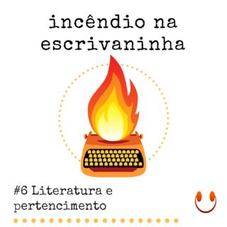 IE_06 # | Literatura e pertencimento
